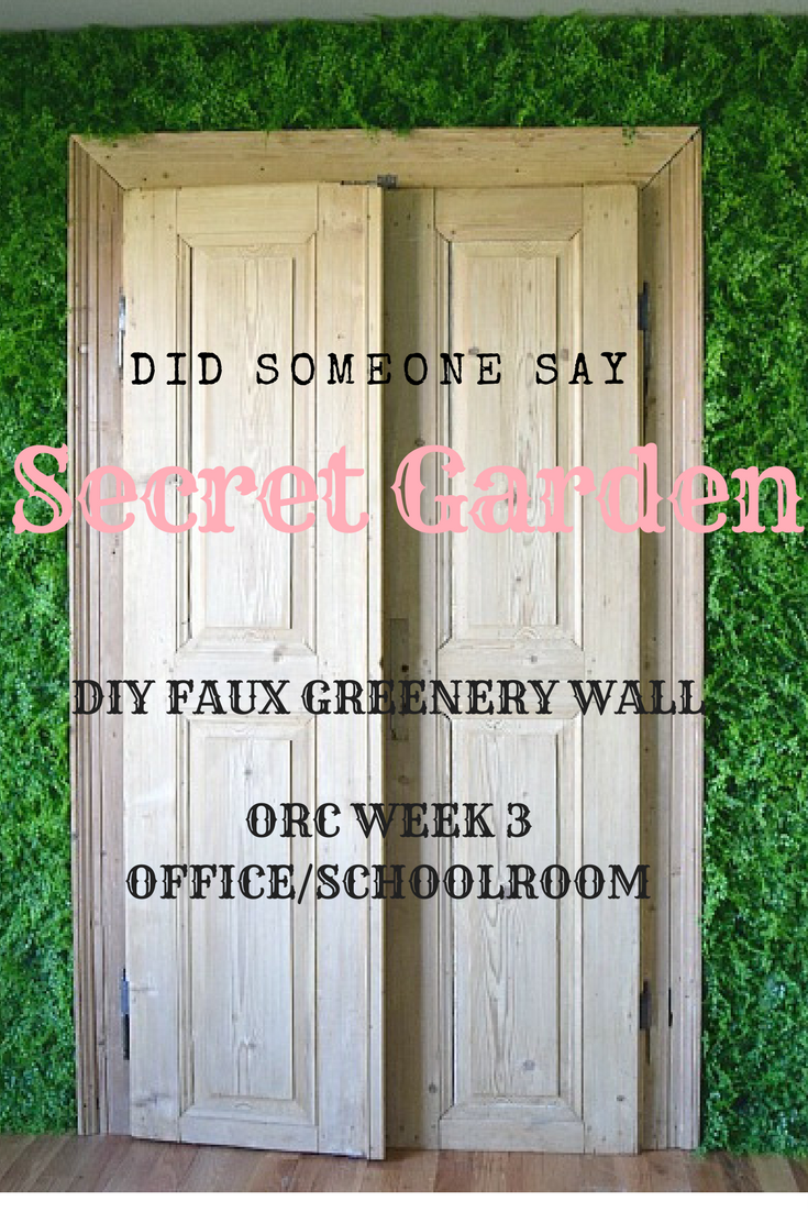 DIY faux greenery wall, living wall, home decor, interior design, office, schoolroom, antique doors, secret garden, one room challenge, diy