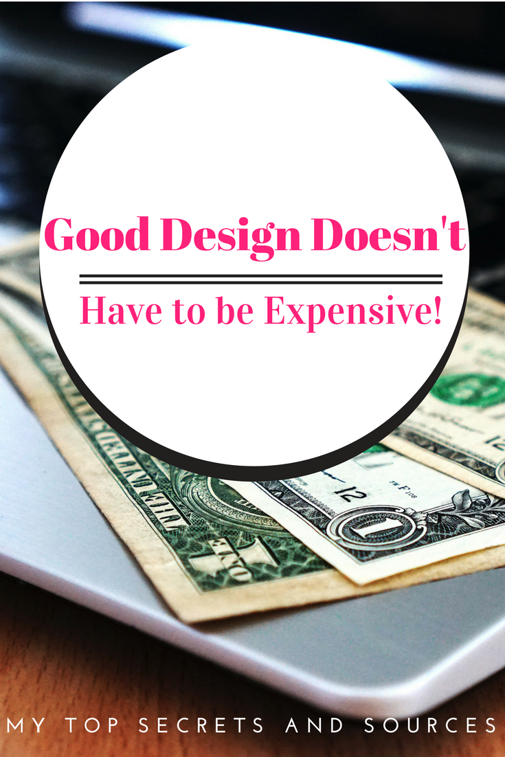 good design doesn't have to be expensive, home decor, interior design, tips to save on home decor, saving on furniture and design