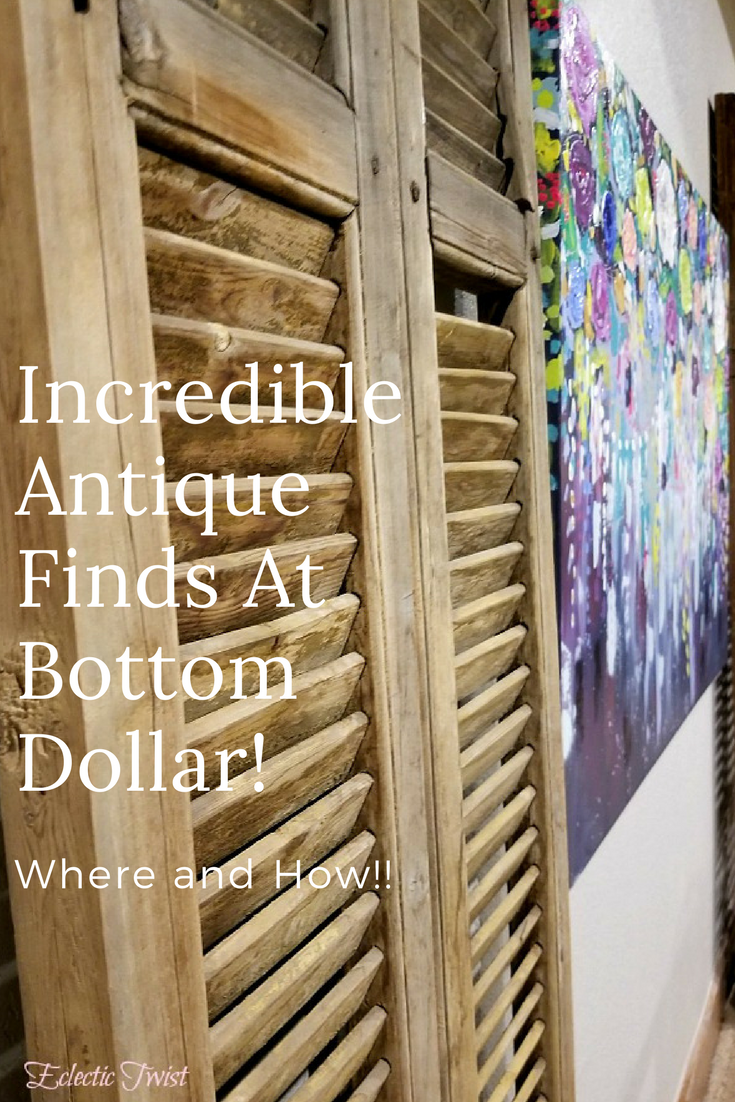 How to score one of a kind pieces at affordable prices, home decor, interior design, antiques, indian canopy bed, shutters, window