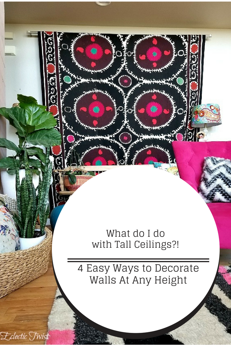 how to decorate walls at any height, what to put on our walls, decorating walls, tapestry, accent wall, stikwood, large art, high ceilings, tall ceilings, home decor, interior design, how to style walls