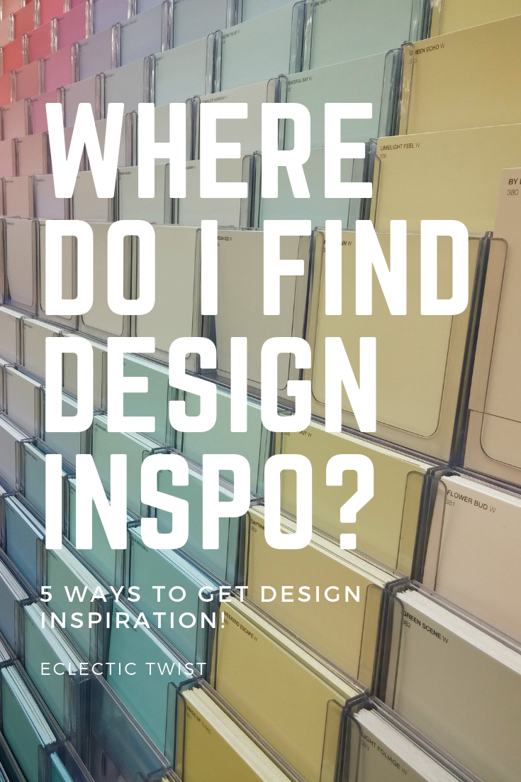 where do I find design inspiration, 5 ways to get design inspiration, home decor, interior design, decorating a space, how to decorate a space